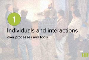 Les individus et leurs interactions plus que les processus et les outils.